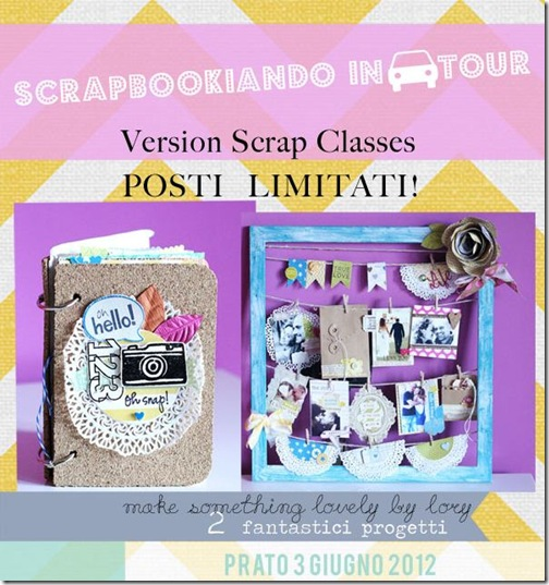 Scrapbookiando in tour - Lory